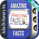 Best World Amazing Facts by Julia Dictionary Inc