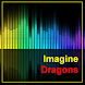 Lyrics Imagine Dragons by Doug Grunlo