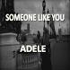 Someone Like You Adele by Dianne Maka