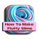 How To Make Fluffy Slime by Wayang Center