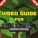 Video Guide for Minecraft 2017 by App Dev Point