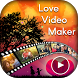 Love Video Maker With Music : Love Slideshow Maker by Kesha