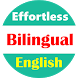 Effortless English bilingual by Innovative K
