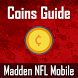 Coin Guide for Madden NFL by Ronak Selarka