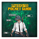 Pocket PUBG Guide : The Ultimate Battleguide by Pixelon