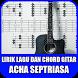 Lirik Lagu dan Chord Gitar Acha Septriasa by mancapp