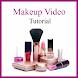 Makeup Video Tutorial