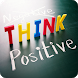 Positive Thinking Quotes Image by BrainTree