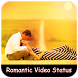 Romantic Video song status : lyrical video song by Appsmania