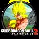 Guide Dragon Ball Xenoverse 2 by MoreInterior DevFraser