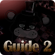 Guide for Five Night Freddys 2 by studioguide