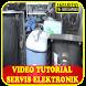 Video Tutorial Service Elektronik by akbarifqydev