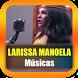 Músicas de Larissa Manoela by dindingkaca