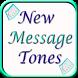 New Message Tones by Sms Ringtones - lobnass King