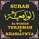 Surah Al-Waqiah Terjemahan & Khasiatnya by Semoga Bermanfaat