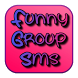 Funny Group Sms by Entertainment Party Apps
