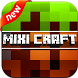 Mixi Craft: Exploration by Jeoline Game Universe
