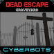 Dead Escape : Graveyard VR by Cyberbots