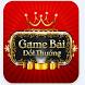 Game Bài Đổi Thưởng by duc mobi