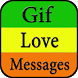 Gif Love Messages Collection by Creative Gif Store