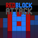 Red Block Attack by Beardfish Studio