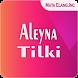 ALEYNA TILKI Songs by MATA ELANG DEV