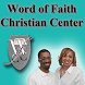 Word of Faith Christian Center by Kingdom, Inc