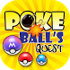 Poke Ball's Quest by Pereng Media 1