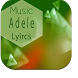 Adele Lyrics by Sanobe