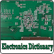 Electronics Dictionary & words by sam infochip