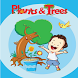 Plants and Trees by B. Jain Publishers Pvt. Ltd.