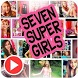 SevenSuperGirls Videos ✅ by App 4 u