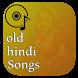 old hindi songs 2 by hindi songs inc