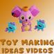 DIY Toy Making Idea Videos - Kids Toys Making