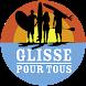 Glisse Pour Tous by Glisse pour tous
