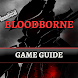 Game Guide for Bloodborne by Warsaw Games