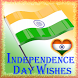 Independence Day Wishes 2016 by HighLight Apps
