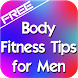 Body Fitness Tips for Men by Danny Preymak