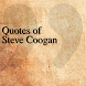 Quotes of Steve Coogan by DeveloperTR