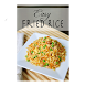 Delicious Fried Rice Recipes by Mybooks