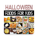 Halloween Food Ideas For kids Party