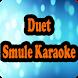 Duet Smule Karaoke by Karaoke Live