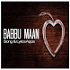 BABBU MAAN - Lyric Songs by Bohirinc Studio