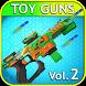 Toy Guns - Gun Simulator VOL 2 by ToyGunsForKids