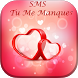 SMS Tu Me Manques 2017 by Empire of Games