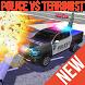 Police Vs Terrorist