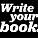 Write That Book Already!! by Dirty Business LLC