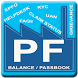 PF Balance, Passbook, Claim Status,KYC,UAN service by INSO APPS
