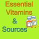 Essential Vitamins and Sources of Various Vitamins