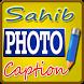 Sahib Photo Caption by Sahib Tibba